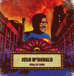 josh mcdonald hero in town