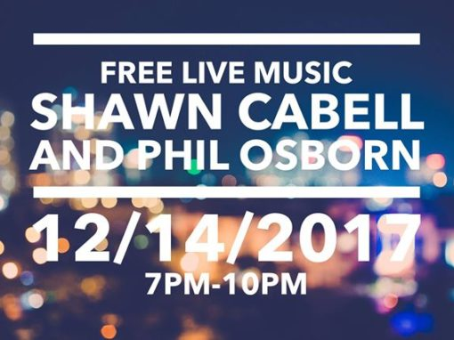 Live Music with Shawn Cabell and Phil Osborne