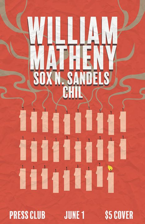 William Matheny (solo set), Sox N. Sandels, and Chil